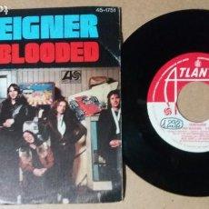 Disques de vinyle: FOREIGNER / HOT BLOODED / SINGLE 7 PULGADAS. Lote 245116475