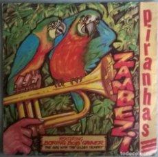 Discos de vinilo: PIRANHAS. ZAMBEZI/ WHO NEEDS YOU/ DARABUKKAS. DAKOTA, UK 1982 SINGLE. Lote 245124910