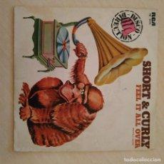 Discos de vinilo: SHORT & CURLY - FEEL IT ALL OVER + 1 SINGLE RCA DE 1978 NEAR MINT / VG+. Lote 245129460