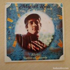 Discos de vinilo: MIGUEL RIOS - EL RIO / VUELVO A GRANADA SINGLE HISPAVOX DEL AÑO 1968 VG+ / VG+. Lote 245130505