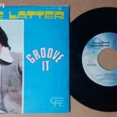 Discos de vinilo: GENE LATTER / GROOVE IT / SINGLE 7 PULGADAS. Lote 245136745