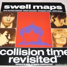 Discos de vinilo: SWELL MAPS - COLLISION TIME REVISITED - 2 LP´S GATEFOLD - RESTLESS 1989 - USA - EX!. Lote 245156045