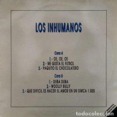 Discos de vinilo: LOS INHUMANOS - QUE DIFICIL ES HACER EL AMOR EN UN SIMCA 1000 - MAXI SINGLE PROMOCIONAL CON 6 TEMAS. Lote 245174470