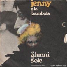 Discos de vinilo: 45 GIRI ALUNNI DEL SOLE JENNY E LA BAMBOLA PRODUTTORI ASSOCIATI CANZONISSIMA 73. Lote 245183225