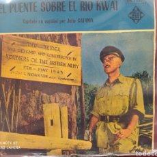 Discos de vinilo: EL PUENTE SOBRE EL RIO KWAI - EP EDICIÓN SPAIN 1958. BUEN ESTADO. Lote 245185550