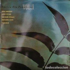 Dischi in vinile: MUSICA SIN FRONTERAS VOL 1 - DOBLE LP DE VINILO NEW AGE AMBIENT WIM MERTENS LITO VITALE VANGELIS ... Lote 245197050