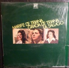 Discos de vinilo: MARIFE DE TRIANA / GRACIA DE TRIANA / LA SALLAGO // 1976 //(VG VG). LP. Lote 245202850