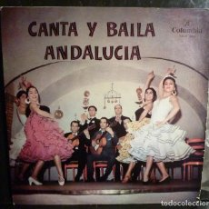 Discos de vinilo: CANTA Y BAILA ANDALUCIA //LA CAÑETA /SERNITA DE JEREZ/PERICON DE CADIZ/CHATO DE MALAGA/1962//(VG VG). Lote 245206370