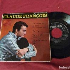 Discos de vinilo: CLAUDE FRANÇOIS - LES CHOSES DE LA MAISON LAS COSAS DE LA CASA EP ESPAÑOL 1965. Lote 245218620