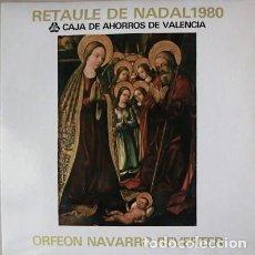 Discos de vinilo: RETAULE DE NADAL 1980. CAJA DE AHORROS DE VALENCIA.. Lote 245225740