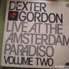 Discos de vinilo: DEXTER GORDON LIVE AT THE AMSTERDAM PARADISO VOLUME TWO. Lote 245234085