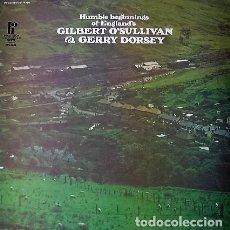 Discos de vinilo: GILBERT O SULLIVAN & GERRY DORSEY (ENGELBERT HUMPERDINCK) - HUMBLE BEGINNINGS OF ENGLAND'S. Lote 245239375