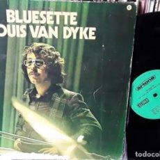 Discos de vinilo: LP VINILO LOUIS VAN DYKE BLUESETTE 1972 JAZZ. Lote 245267285