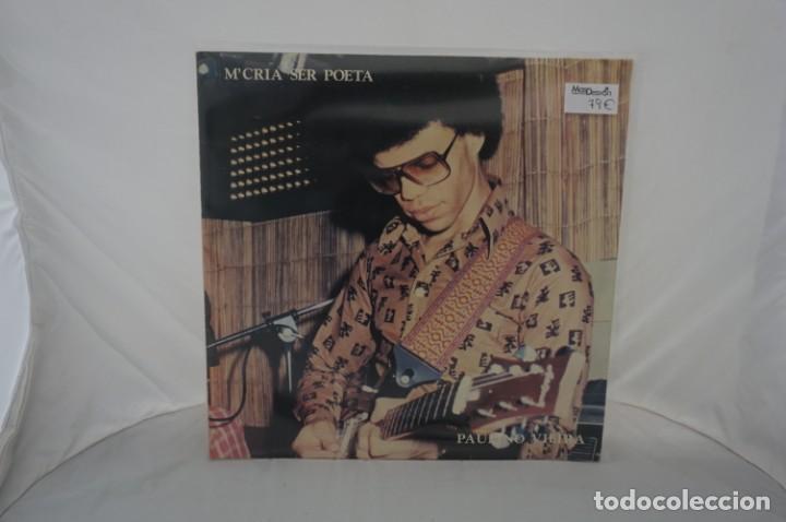 VINILO 12´´ - LP - M´CRIA SER POETA - PAULINO VIEIRA / STEREO DISCOS MONTE (Música - Discos - LP Vinilo - Otros estilos)