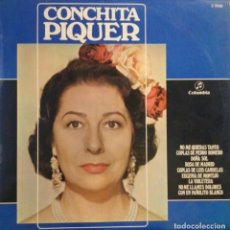 Discos de vinilo: CONCHITA PIQUER NO ME QUIERAS TANTO LA VIOLETERA MAS 6 ÉXITOS-1970. Lote 245276005