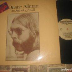 Discos de vinilo: DUANE ALLMAN - AN ANTHOLOGY VOL.II - (-CAPRICORN-1975) OG ESPAÑA ROCK SUREÑO 2 LP'S + INSERT. Lote 245277670