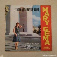 Discos de vinilo: MARY GEMA - TE HAN VISTO CON OTRA +3 - RARO EP FONOPOLIS AÑO 1964 (CHICA YE-YE) EXCELENTE ESTADO. Lote 245291830