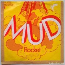Discos de vinilo: MUD. ROCKET/ THE LADIES. EMI-ELECTROLA, GERMANY 1974 SINGLE. Lote 245310085