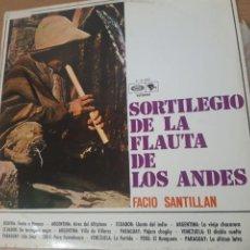 Discos de vinil: RESERVADO NO COMPRAR VINILO LP FACIO SANTILLAN - SORTILEGIO DE LA FLAUTA DE LOS ANDES. Lote 245338805