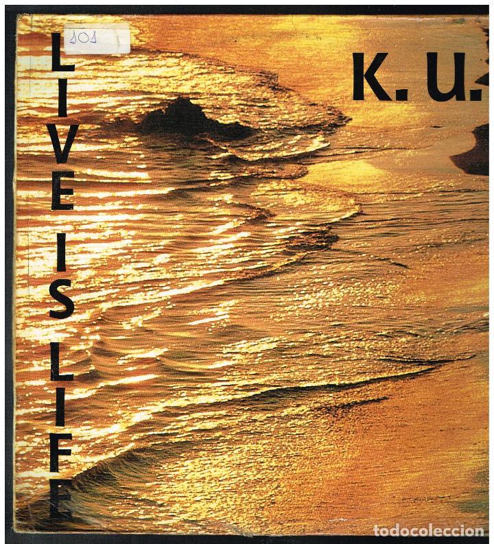 K.U. - LIFE IS LIVE - MAXI SINGLE 1993 - ED. UK (Música - Discos de Vinilo - Maxi Singles - Pop - Rock Internacional de los 90 a la actualidad)