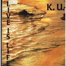 Discos de vinilo: K.U. - LIFE IS LIVE - MAXI SINGLE 1993 - ED. UK. Lote 245353565