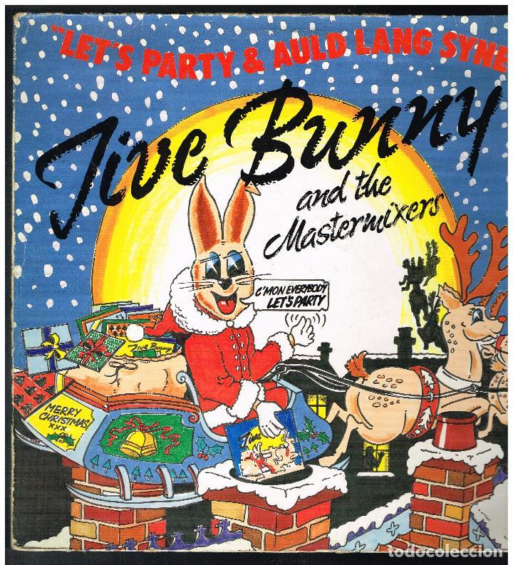 JIVE BUNNY AND THE MASTERMIXERS - LET'S PARTY & AULD LANG SYNE - MAXI SINGLE 1989 - ED. ALEMANIA (Música - Discos de Vinilo - Maxi Singles - Pop - Rock Internacional de los 90 a la actualidad)