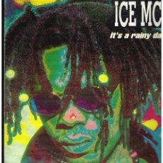 Discos de vinilo: ICE MC IT'S RAINY DAY - MAXI SINGLE 1994 - ED. ESPAÑA. Lote 245357150