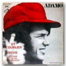 Discos de vinilo: ADAMO - ET T'OUBLIER. Lote 245360370
