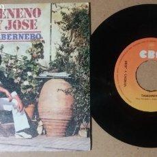 Discos de vinilo: VENENO Y JOSE / TABERNERO / SINGLE 7 PULGADAS. Lote 245366970