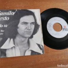 Discos de vinilo: CAMILO SESTO SOLO TU / GOOD BYE MY LOVE SINGLE VINILO DEL AÑO 1978 CONTIENE 2 TEMAS. Lote 245378535