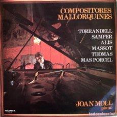 Discos de vinilo: COMPOSITORES MALLORQUINES-TORRANDELL, SAMPER, ALIS, MASSOT, THOMAS, MAS PORCEL-JOAN MOLL, PIANO-1983. Lote 245389405