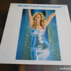 Discos de vinilo: DALIDA - COUP DE CHAPEAU AU PASSÉ -, LP, BESAME MUCHO + 10, AÑO 1976. Lote 245397870