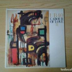 Discos de vinilo: UB 40 - LABOUR OF LOVE II- LP VIRGIN 1989 ED. ESPAÑOLA T-210 258 MUY BUENAS CONDICIONES.. Lote 245400185