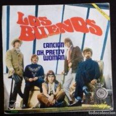 Discos de vinilo: LOS BUENOS - CANCIÓN OH, PRETTY WOMAN ED ESPAÑOLA 1969. Lote 245411785
