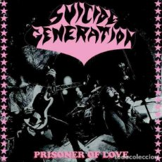 "Discos de vinilo: SUICIDE GENERATION PRISONER OF LOVE (7"") . VINILO PUNK ROCK AND ROLL HIGH ENERGY. Lote 245437220"