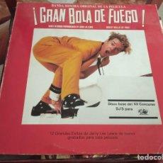 Discos de vinilo: º ¡GRAN BOLA DE FUEGO! - BSO POLYDOR ESPAÑA 1989. Lote 245441220