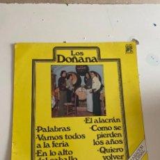 Discos de vinilo: BAL-2 DISCO DE VINILO LOS DOÑANA PALABRAS - VAMOS TODOS A LA FERIA - EN LO ALTO DEL CABALLO. Lote 245442540