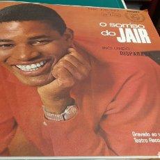 Discos de vinilo: 1966 O SORRISO DO JAIR BRASIL PHILIPS INCLUIDO DUSPARADA TEATRO RECORD SAN PAULO. Lote 245455420