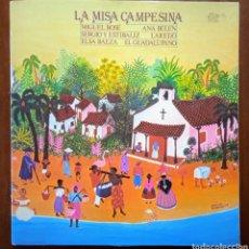 Discos de vinilo: DISCO LP LA MISA CAMPESINA. 1979 CBS. MIGUEL BOSÉ, ANA BELÉN, ELSA BAEZA, LAREDO, SERGIO Y ESTÍBALIZ. Lote 245456045