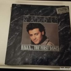 Discos de vinilo: LP- FRANCESCO NAPOLI-BALLA THE FIRST DANCE-CON ENCARTE Y CANCIONERO AÑO 1987. Lote 245464470