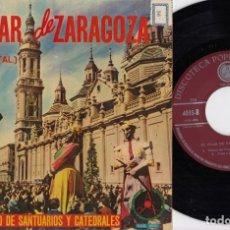 Discos de vinilo: EL PILAR DE ZARAGOZA - DISCO DOCUMENTAL ALBUM SONORO SANTUARIOS Y CATEDRALES - JOTAS EP DE VINILO #. Lote 245466590
