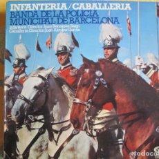 Discos de vinilo: LP - INFANTERIA/CABALLERIA - BANDA DE LA POLICIA MUNICIPAL DE BARCELONA (SPAIN, MOVIEPLAY 1968). Lote 245470665