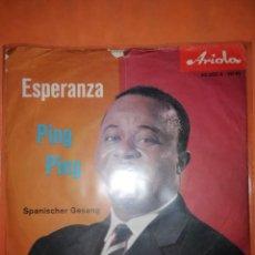 Discos de vinilo: ESPERANZA. PING PING. SPANISCHER GESANG. ARIOLA . ALEMANIA. SE DESCONOCE EL AÑO.. Lote 245471610