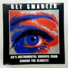 Discos de vinilo: GET SMARTER 60'S INSTRUMENTAL GROOVES FROM AROUND THE GLOBE. GUMBUBBLE 001 (SURF MUSIC MADRID). Lote 245479535