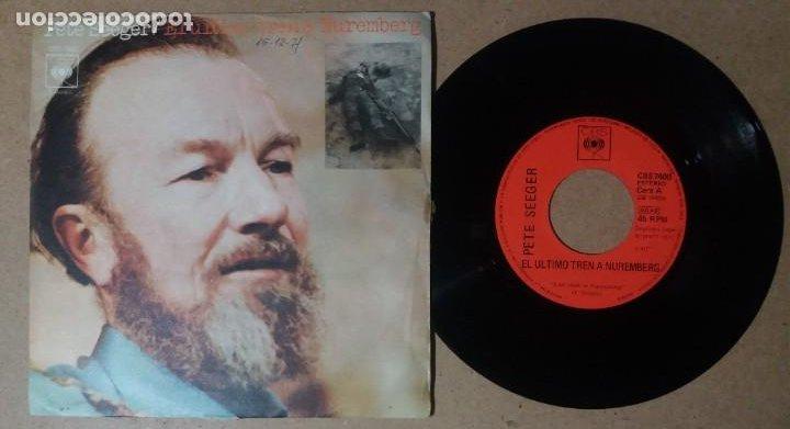 PETE SEEGER / EL ULTIMO TREN A NUREMBERG / SINGLE 7 PULGADAS (Música - Discos - Singles Vinilo - Pop - Rock - Internacional de los 70)