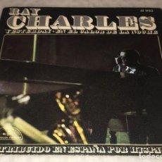 Discos de vinilo: SINGLE RAY CHARLES - YESTERDAY - EN EL CALOR DE LA NOCHE - ABC PARAMOUNT HISPAVOX -PEDIDOS MINIMO 7€. Lote 245488115