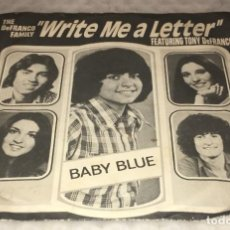 Discos de vinilo: SINGLE THE DEFRANCO FAMILY - BABY BLUE - WRITE ME A LETTER - PHILIPS 6162.026 -PEDIDOS MINIMO 7€. Lote 245491480