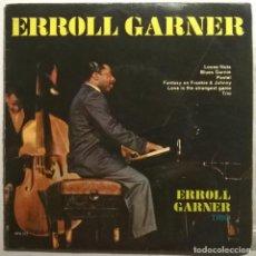 Discos de vinilo: ERROL GARNER TRIO. LOOSE NUTS/ BLUES GARNIE/ PASTEL/ TRIO/ FANTASY ON FR & JH/ LOVE IS. PPK 1963 33R. Lote 245496895