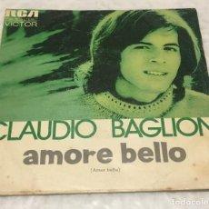 Discos de vinilo: SINGLE CLAUDIO BAGLIONI - AMORE BELLO - W L'INGHILTERRA - RCA VICTOR TPBO.9036 -PEDIDOS MINIMO 7€. Lote 245501855