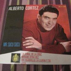 Discos de vinilo: EP ALBERTO CORTEZ LA SEÑAL DE LA CRUZ HISPAVOX 17250. Lote 245548415